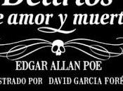Delirios amor muerte, Edgar Allan David García Forés