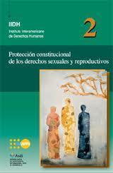 Protección constitucional de los derechos sexuales y reproductivos