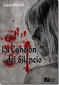 La canción del silencio ~ Leara Martell