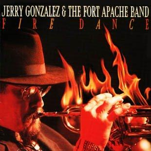 Jerry Gonzalez and The Fort Apache Band - Fire Dance
