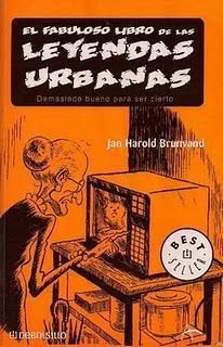 El Fabuloso Libro de las Leyendas Urbanas, de Jan Harold Brunvand