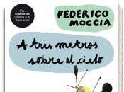 """tres metros sobre cielo"""", Federico Moccia: adaptación teatral"""