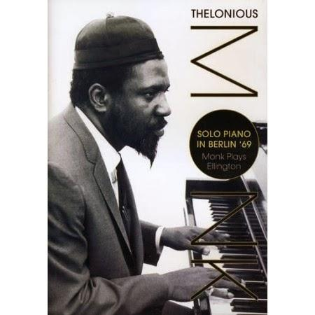 nuncalosabre.Live Music Show - Thelonious Monk Plays Duke Ellington: Solo Piano, Berlin 1969