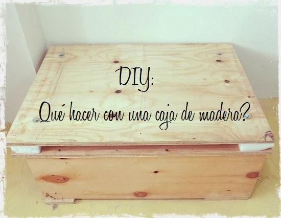 Diy qu hacer con una caja de madera paperblog - Hacer caja de madera ...
