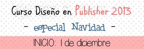 Curso Diseño en Publisher 2013 -Especial Navidad-