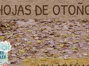 Hojas Otoño Villacañas. Blogger Traveller