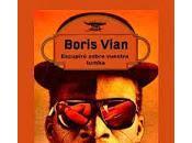 Escupiré sobre vuestra tumba, Boris Vian