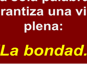 Frases Célebres: Bondad