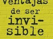Reseña ''Las ventajas invisible'' Frases.