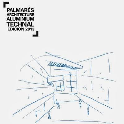 Premios Palamarés Architecture Aluminium Technal 2013