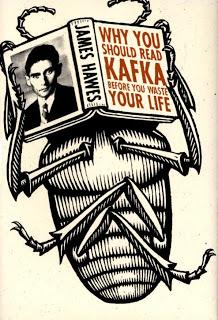 Why you should read Kafka before you waste your life (James Hawes)