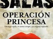"""""""Operación Princesa"""" Antonio Salas"""