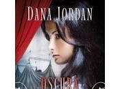 Oscura fascinación dana jordan