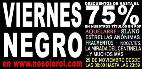 Viernes Negro en Nosolorol(Hasta el 75% de descuento!!!)