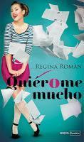 Quiérome mucho, Regina Roman