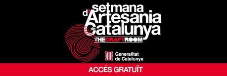 The Craft Room, Setmana de l'Artesania de Catalunya