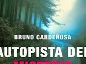 Autopista misterio, Bruno Cardeñosa