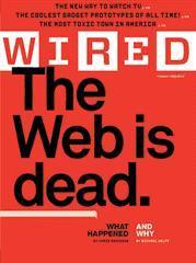 ¿La web ha muerto? Pues vamos con retraso...