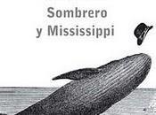Sombrero Mississippi (Ray Loriga)