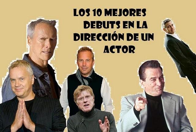 Los 10 mejores debuts de un actor en la dirección