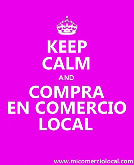 Keep Calm and Compra en Comercio Local