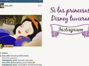 princesas Disney tuvieran Instagram...