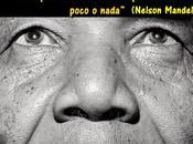 ''Nuestro miedo profundo'' Nelson Mandela. grandes frases Mandela