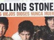 Stephen Davis Rolling Stones: Viejos Dioses Nunca Mueren.