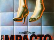 Impacto (Blow Out, 1981), Brian Palma: traición derrota
