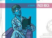 """Paco Roca dirigirá adaptación cómic """"Memorias hombre pijama"""""""