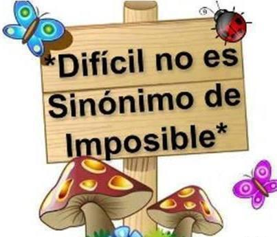 dificil-no-es-sinonimo-de-imposible