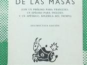 """RESEÑA: rebelión masas"""", Ortega Gasset (1929)"""