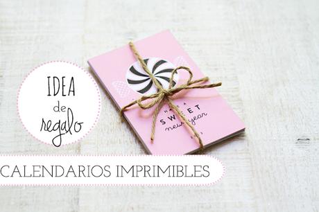 REGALO DE ÚLTIMA HORA: CALENDARIOS IMPRIMIBLES