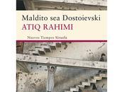 """""""Maldito Dosdoievski"""", Atiq Rahimi (2011)"""