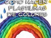 Cómo hacer plastilinas colores