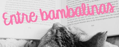 Entre Bambalinas #7: ¡Ya somos más de 1.100 seguidores!