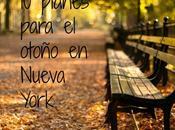 planes para Otoño Nueva York