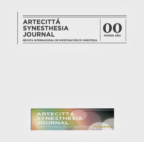 ARTECITTÀ, SYNESTHESIA JOURNAL, UNA NUEVA INICIATIVA EDITORIAL ENTORNO AL UNIVERSO DE LA SINESTESIA.
