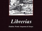 """""""Librerías"""" Jorge Carrión"""