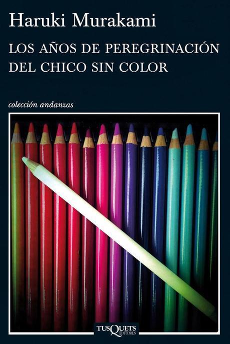 Las tonalidades de la vida (Reseña de 'Los años de peregrinación del chico sin color'.- Haruki Murakami)