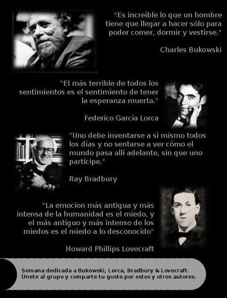 Bukowski, Lorca, Bradbury & Lovecraft