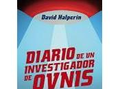 "Avance editorial: ""Diario investigador Ovnis"", David Halperin"