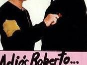 Adiós Roberto
