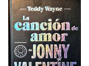 canción amor Jonny Valentine. Teddy Wayne