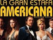 "gran estafa americana (""American Hustle"") (4.0)"