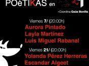 Poétikas: Aurora Pintado Layla Martínez Luis Miguel Rabanal: