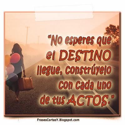 Destino Frases Cortas Y De Motivacion Paperblog