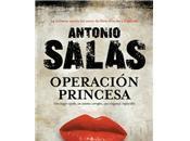 Operación princesa (Antonio Salas)
