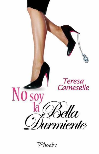 RESEÑA: NO SOY LA BELLA DURMIENTE de TERESA CAMESELLE