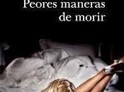 Peores maneras morir. Francisco González Ledesma